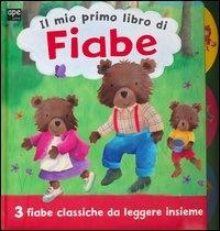 Il Mio Primo Libro di Fiabe