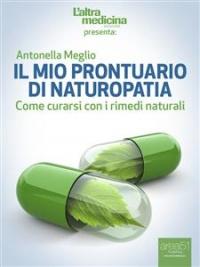 Il Mio Prontuario di Naturopatia (eBook)