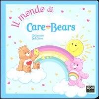 Il Mondo di Care Bears - Gli Orsetti del Cuore