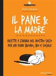 Il Pane & la Madre (eBook)