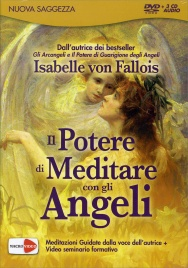 Il Potere di Meditare con gli Angeli (3 CD Audio di Meditazioni + Seminario in DVD)