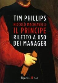 Il Principe Riletto a Uso dei Manager