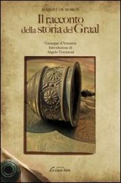 Il Racconto della Storia del Graal - Giuseppe d'Arimatea