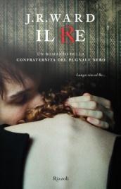 Il Re - La Confraternita del Pugnale Nero - Vol.12