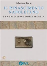 Il Rinascimento Napoletano e la Tradizione Egizia Segreta (eBook)