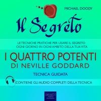 Il Segreto - I Quattro Potenti di Neville Goddard (AudioLibro Mp3)