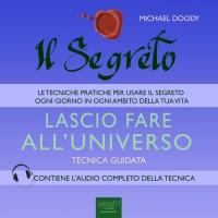 Lascio Fare all'Universo (AudioLibro Mp3)