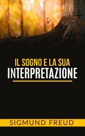 Il Sogno e la Sua Interpretazione (eBook)