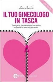 Il Tuo Ginecologo in Tasca (eBook)