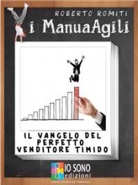 Il Vangelo del Perfetto Venditore Timido (eBook)