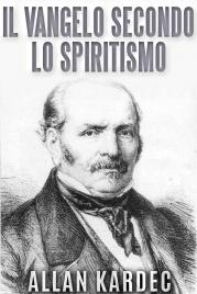 Il Vangelo Secondo lo Spiritismo (eBook)