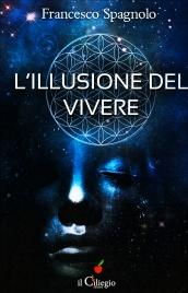 L'Illusione di Vivere