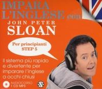 Impara l'Inglese con John Peter Sloan per Principianti - Step 5