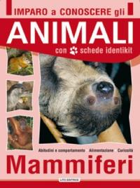 Imparo a Conoscere gli Animali - Mammiferi