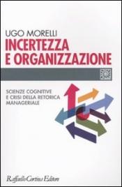 Incertezza e Organizzazione