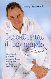 Incontrerai il Tuo Angelo