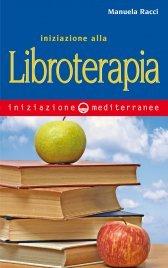 Iniziazione alla Libroterapia (eBook)