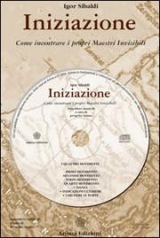Iniziazione - Come incontrare i propri Maestri invisibili (CD Audio)