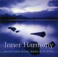 Inner Harmony - Music For Mind Body & Pilates