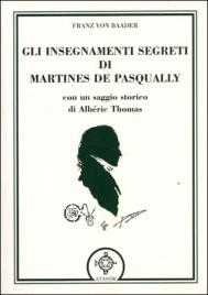 Gli Insegnamenti Segreti di Martines De Pasqually