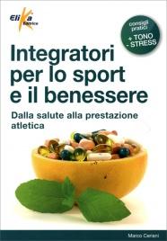 Integratori per lo Sport e il Benessere