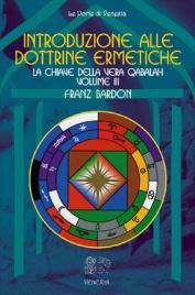 Introduzione alle Dottrine Ermetiche - Volume 3