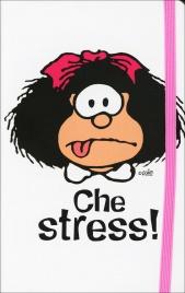 Taccuino - Mafalda: Che Stress