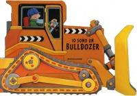Io Sono un Bulldozer