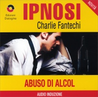 Abuso di Alcol (Ipnosi Vol.34) - CD Audio