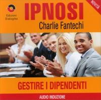 Gestire i Dipendenti (Ipnosi Vol.36) - CD Audio