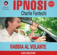 Rabbia al Volante (Ipnosi Vol.23) - CD Audio