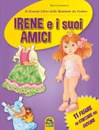 Irene e i Suoi Amici