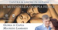 """Diretta streaming """"Il mito della coppia felice"""" con Gloria di Capua e Maurizio Lambardi – Martedì 19 gennaio 2021"""