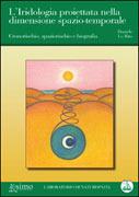 L'Iridologia Proiettata nella Dimensione Spazio-Temporale