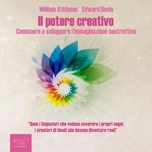 IL POTERE CREATIVO (AUDIOLIBRO MP3) di William Walker Atkinson, Edward Beals