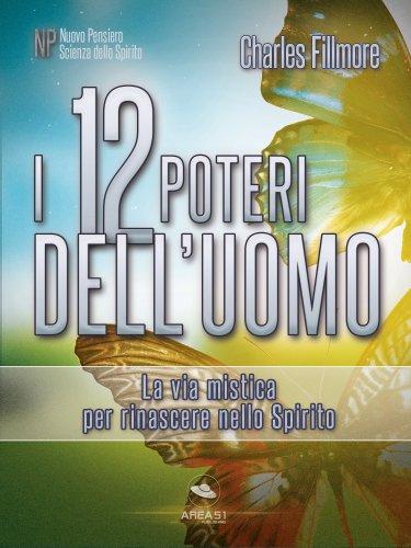 I 12 Poteri dell'Uomo (eBook)