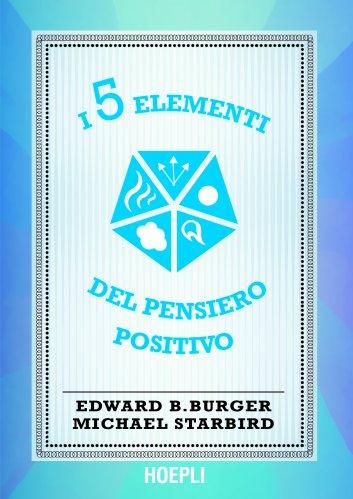 I 5 Elementi del Pensiero Positivo (eBook)