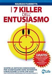 I 7 Killer dell'Entusiasmo (eBook)