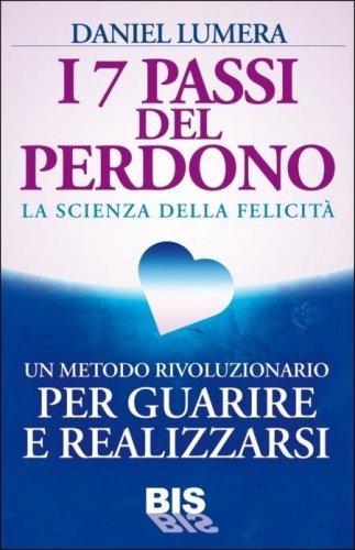 I 7 Passi del Perdono (Ebook)