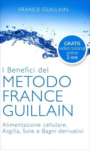 I Benefici del Metodo France Guillain (eBook)