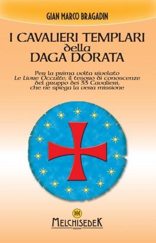 I Cavalieri Templari della Daga Dorata (eBook)