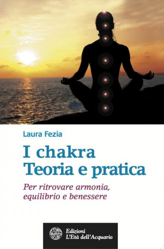 I Chakra - Teoria e pratica (eBook)