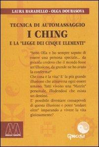 Tecnica di Automassaggio - I Ching e la Legge dei Cinque Elementi