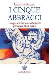I Cinque Abbracci (eBook)
