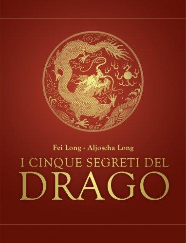 I Cinque Segreti del Drago (eBook)
