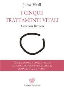 I Cinque Trattamenti Vitali (eBook)
