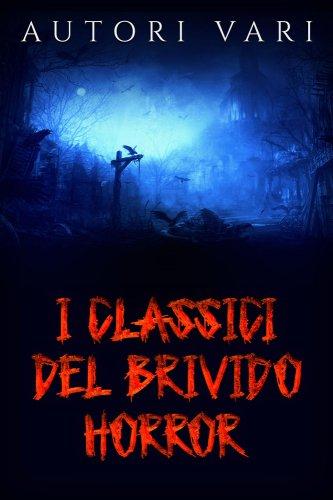 I Classici del Brivido Horror (eBook)