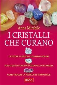I Cristalli che Curano (eBook)