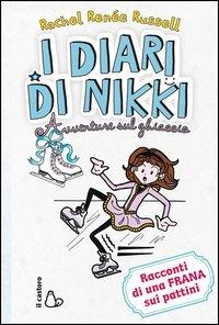 I Diari di Nikki - Avventure Sul Ghiaccio