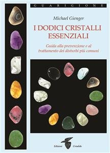 I Dodici Cristalli Essenziali (eBook)